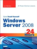 Sams Teach Yourself Windows Server 2008 in 24 Hours (English Edition)