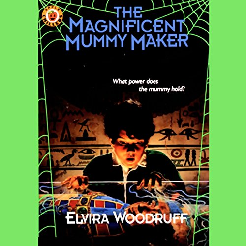 The Magnificent Mummy Maker cover art