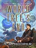 World-Tree's End (World-Tree Trilogy Book 3)