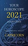 Your Horoscope 2021: Capricorn