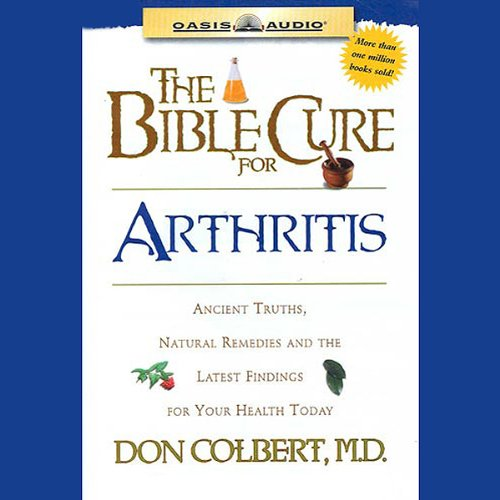 The Bible Cure for Arthritis audiobook cover art