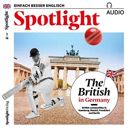 Spotlight Audio - The British in Germany. 2/2018 Titelbild