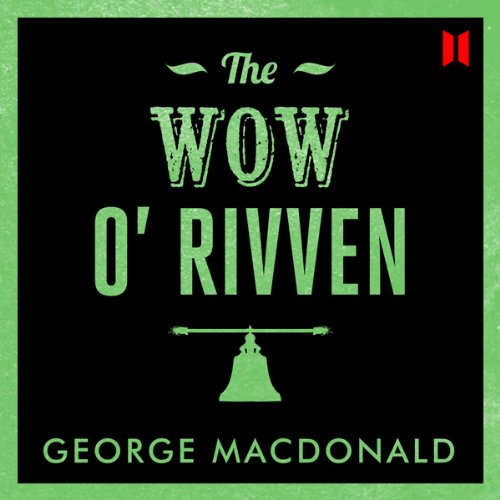 The Wow O' Rivven audiobook cover art