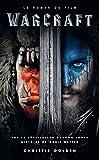 Warcraft - Le roman du film - Le roman du film - Format Kindle - 5,99 €