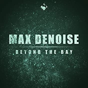 Beyond the Bay (Iris Dee Jay Chill Mix)