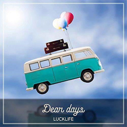 Dear days