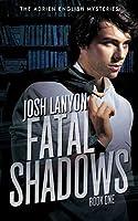 Fatal Shadows: The Adrien English Mysteries 1