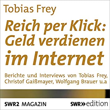 Reich per Klick: Geld verdienen im Internet
