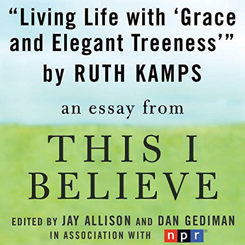 Living Life with 'Grace and Elegant Treeness' audiobook cover art