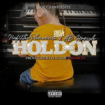 Hold On (feat. Nef The Pharaoh)