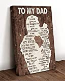 To My Dad From Daughter Canvas, Poster, If I Could Give You One Thing I Would Give You Ability To See Yourself Through My Eyes Canvas Poster, Fathers Day Gift