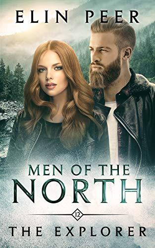 The Explorer (Men of the North Book 12) by [Elin Peer]
