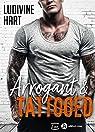 Arrogant and tattooed par Hart