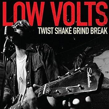 Twist Shake Grind Break