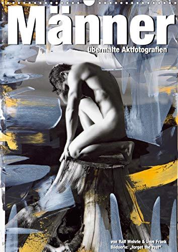 Männer - übermalte Aktfotografien (Wandkalender 2021 DIN A3 hoch)