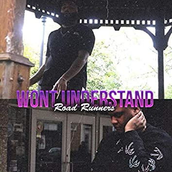 Won't Understand (feat. Jaysonx2)