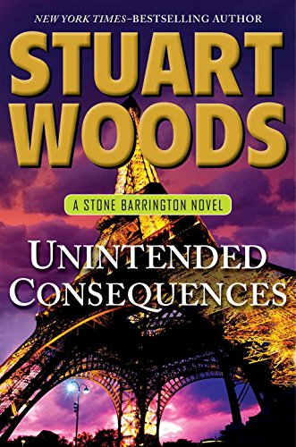 Image of Unintended Consequences (Stone Barrington, Book 26) (A Stone Barrington Novel)