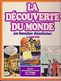 La découverte du monde en bandes dessinees / ulysse