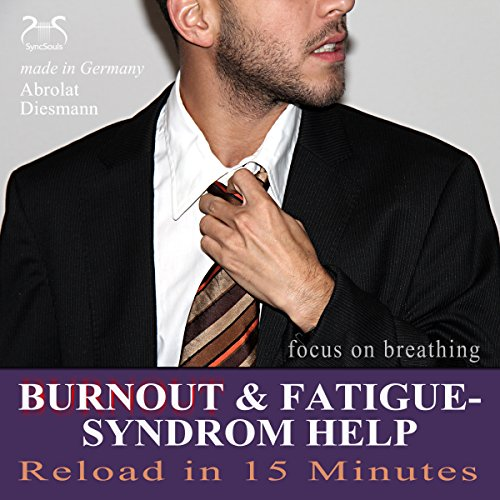 Burnout & Fatigue - Syndrome Help (Reload in 15 Minutes) Titelbild