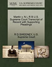 Martin V. N L R B U.S. Supreme Court Transcript of Record wi