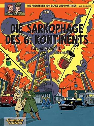 Die Abenteuer von Blake und Mortimer, Band 13: Die Sarkophage des 6. Kontinents, Teil I: Alte Bekannte