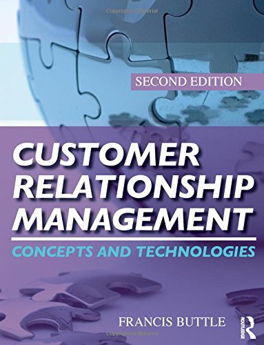 Customer Relationship Management, Second Edition