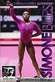 Simone Biles: Superstar of Gymnastics: GymnStars Volume 6 - Christine Dzidrums