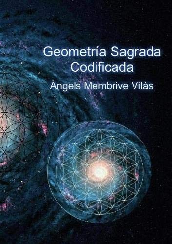 Geometría Sagrada Codificada