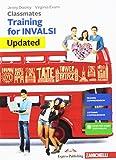Classmates. Corso di inglese per la scuola secondaria di primo grado. Training for INVALSI. Updated [Lingua inglese]