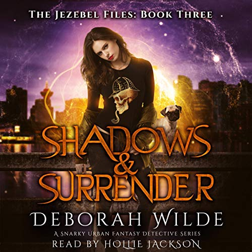 Shadows & Surrender: A Snarky Urban Fantasy Detective Series cover art