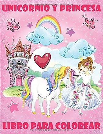 Unicornio y Princesa: Libro para Colorear para Niños (Spanish Edition)
