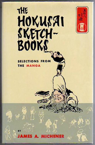 The Hokusai Sketch-Books: Selections from the Manga