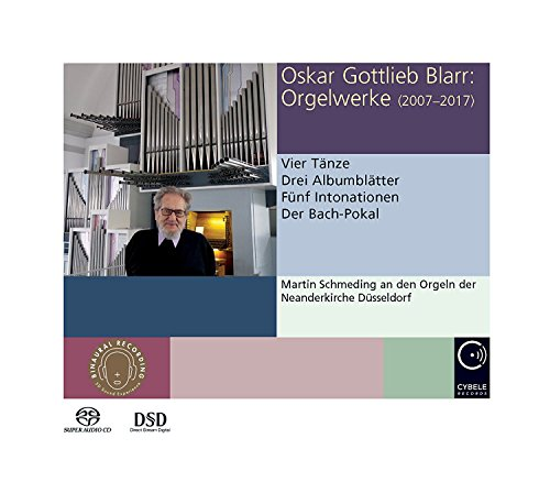 Orgelwerke 2007-2017