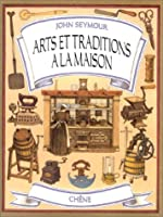 Arts et traditions à la maison
