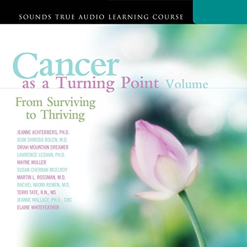 Cancer as a Turning Point, Volume II audiobook cover art