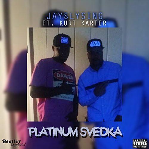 JaySlySing feat. Kurt Karter