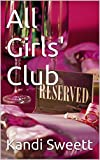 All Girls' Club: First-time taboo female erotica (English Edition)