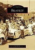 Bradley (Images of America: Illinois)