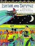 Ishtar and Tammuz: A Babylonian Myth of the Season