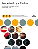 FPB Mecanizado y soldadura (Formación Profesional Básica)