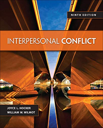 Compare Textbook Prices for Interpersonal Conflict 9 Edition ISBN 9780078036934 by Wilmot, William,Hocker, Joyce