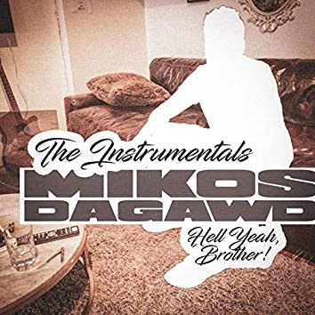 Hell Yeah, Brother! The Instrumentals