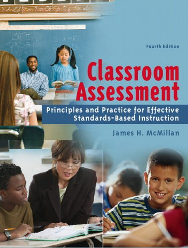 Classroom Assessment: Principles and Practice for...