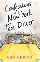 Confessions of a New York Taxi Driver (The Confessions Series) by Eugene Salomon(2013-01-17)