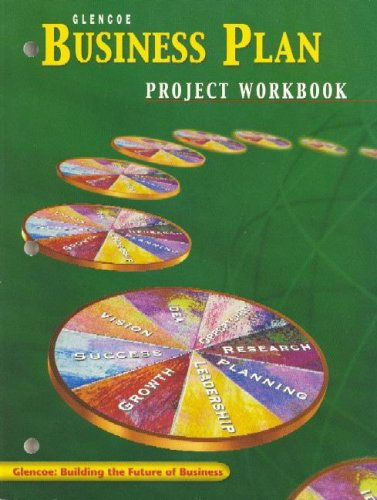 Entrepreneurship and Small Business Management, Business Plan Project Workbook, Student Edition (ENTREPRENEURSHIP SBM)