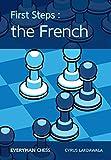 First Steps: The French (everyman Chess)-Lakdawala, Cyrus