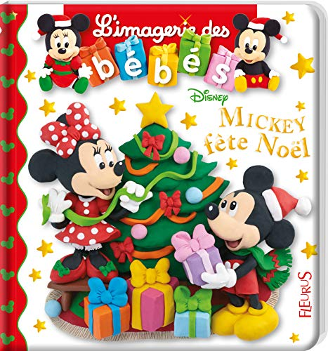 Mickey fête Noël (IMAGERIE DES BEBES DISNEY)