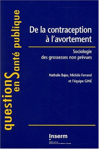 De la contraception à l'avortement