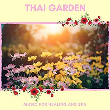 Thai Garden - Music For Healing And Spa