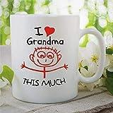 N\A Taza de café Novedad I Love My Grandma This Much Taza de té de cerámica Taza de Oficina Cumpleaños Día de la Madre Taza de Nana para Hombres y Mujeres